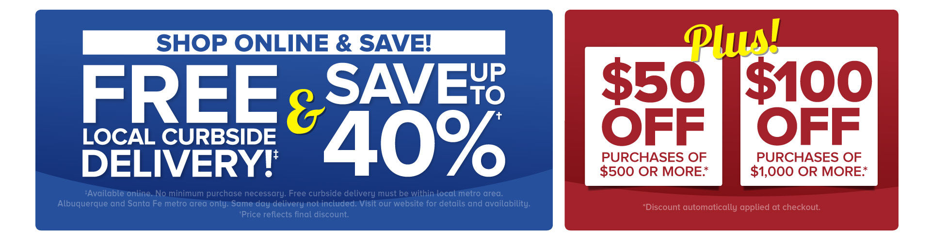 Save Up To 40% & Free Metro Curbside Delivery